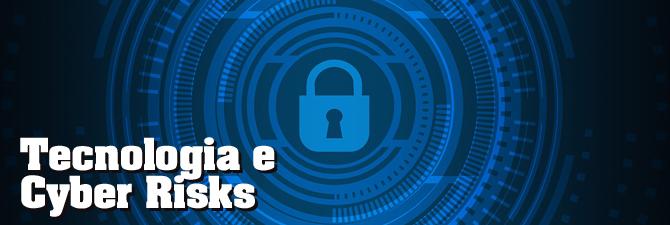Tecnologia e Cyber Risks